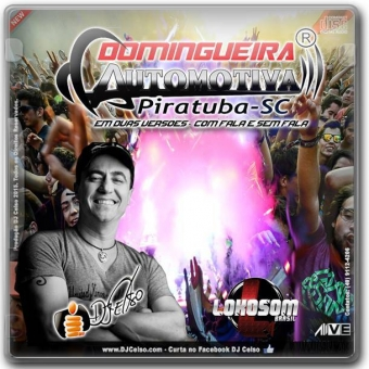Domingueira Automotiva (COM FALA) by: DJ Celso
