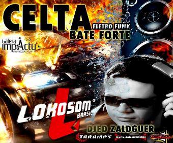 Celta Bate Forte - Eletro Funk E Pancadão