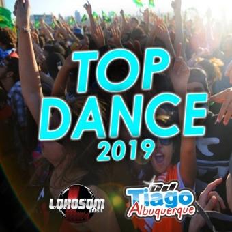 TOP DANCE 2019 - DJ TIAGO ALBUQUERQUE