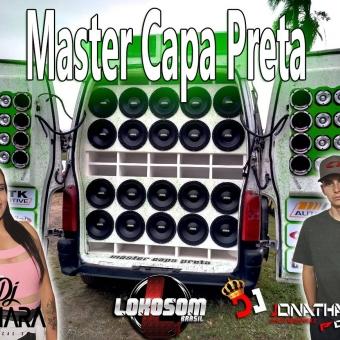 Master Capa Preta Dj Jonathan Postai & Dj Maiara - Sc 2018.zip