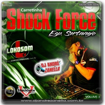 Carretinha Shock Force Especial Sertanejo Vol.3