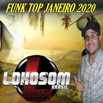 FUNK TOP JANEIRO 2020