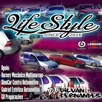 Equipe Life Style - DJ Gilvan Fernandes
