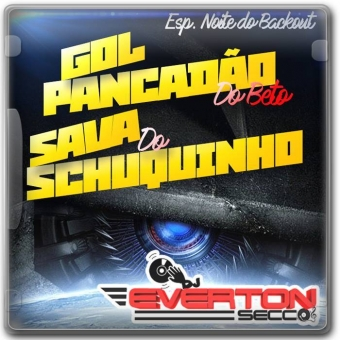 Gol Pancadão do Beto e Sava do Schuquinho