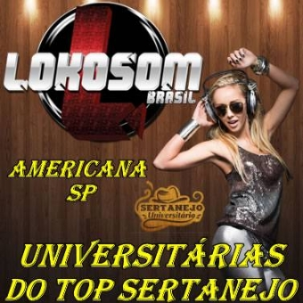 UNIVERSITÁRIAS DO TOP SERTANEJO AMERICANA (SP)