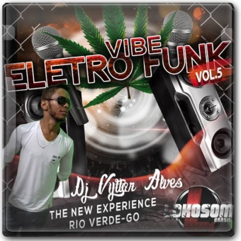 vibe do eletro funk 5