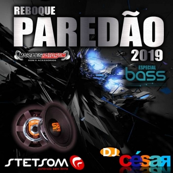 Reboque Paredão - Especial Bass 2019