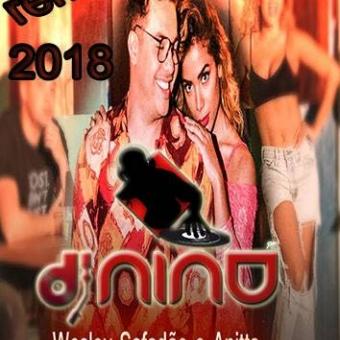 Dj Nino-Wesley Safadao Ft Anita-Romance com Safadeza(extend)