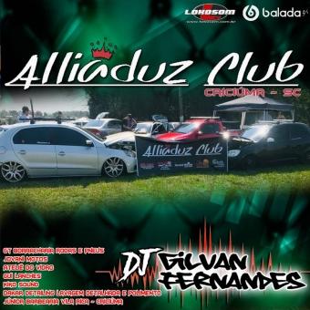 Equipe Alliaduz Club - DJGilvan Fernandes
