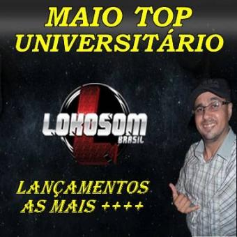 MAIO TOP UNIVERSITÁRIO SÓ LANÇAMENTOS