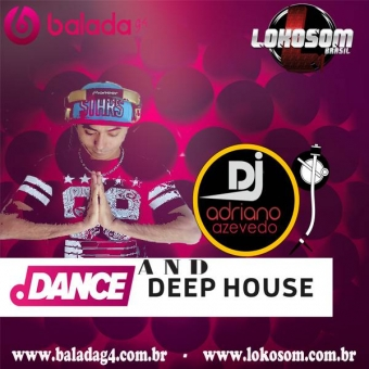 DANCE AND DEEP HOUSE MIXADO