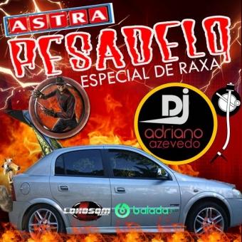 ASTRA PESADELO ESPECIAL DE RAXA