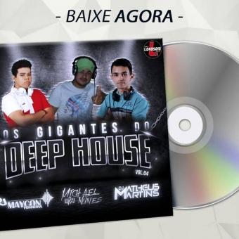 Os Gigantes do Deep House Vol.04