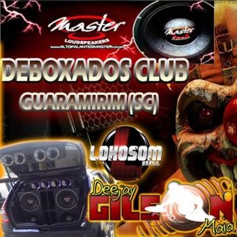 DEBOXADOS CLUB-( PANCADAO E GRAVE )