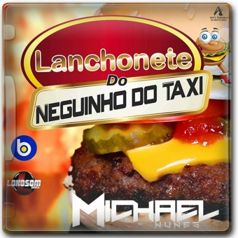 Lanchonete do Neguinho do Taxi Vol.:01
