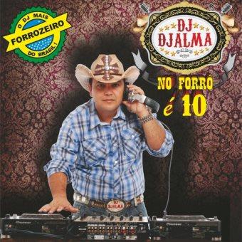 Dj Djalma No Forro Vol. 10