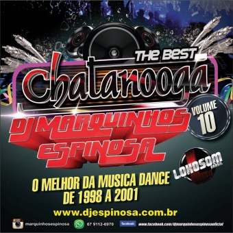 The Best Chatanooga Vol 10(Dance Music 1998 a 2001)