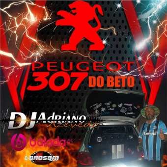 307 DO BETO