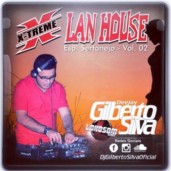 X-treme Lan House - Esp. Sertanejo Vol. 02