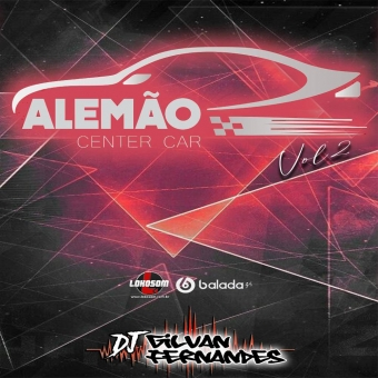 Alemao Center Car Vol 02 - DJGilvanFernandes