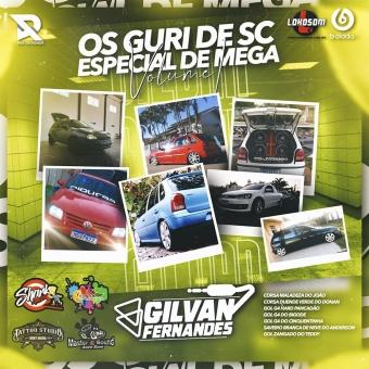 Os Guri De SC Vol 01- DJ Gilvan Fernandes