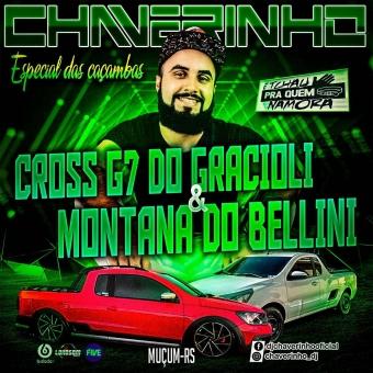 Cross G7 Do Gracioli e Montana Do Bellini Especial Das Caçambas