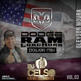 Dodge Ram Long Horn Power Mix By DJ Celso
