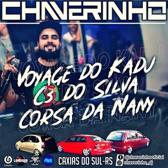 Voyage Do Kadu, C3 Do Silva e Corsa Da Nany Vol.1