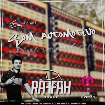 CD ESPECIAL SOM AUTOMOTIVO - DJ RAFFAH