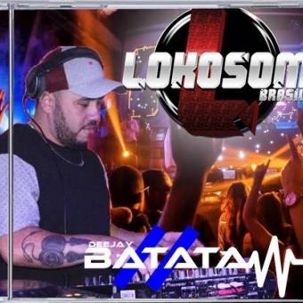 LokoSom Brasil - Dj Batata CWB