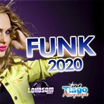 FUNK 2020 - DJ TIAGO ALBUQUERQUE