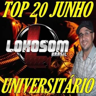 TOP 20 JUNHO UNIVERSITÁRIO