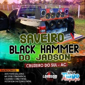 SAVEIRO BLACK HAMMER DO JADSON - 2021