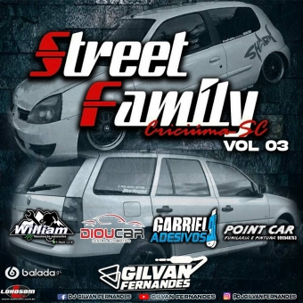 Street Family Volume 3 - DJ Gilvan Fernandes