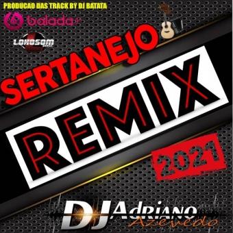 CD SERTANEJO REMIX 2021
