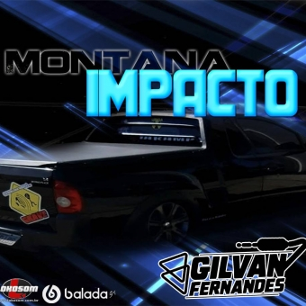 Montana Impacto - DJGilvanFernandes
