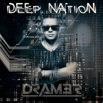 DEEP NATION #DRAM3R