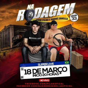 Programa Na Rodagem Volume 33 - Pilha e Dj Andre Zanella