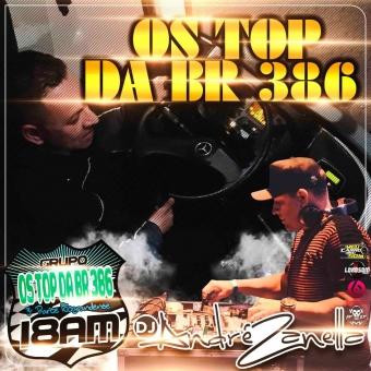 OS TOP DA BR 386 ((CD AO VIVO))