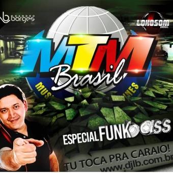 MTM BRASIL FUNKBASS