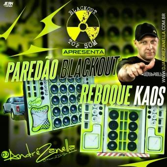 Blackout Top Som - Paredão Blackout - Reboque Kaos
