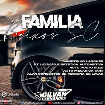 CD - Familia Baixos SC - DJ Gilvan Fernandes