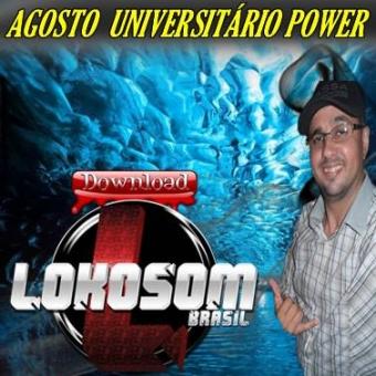 AGOSTO UNIVERSITÁRIO POWER