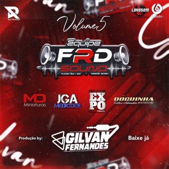FRD SOUND VOLUME 5 - DJ Gilvan Fernandes