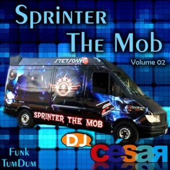 Sprinter The Mob Volume 02 - Funk TumDum