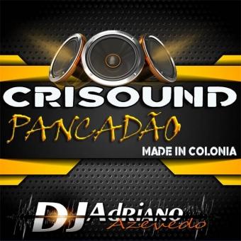 CRISOUND PANCADAO 2021