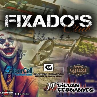 CD - Equipe Fixados Club Vol 4 - DJ Gilvan Fernandes