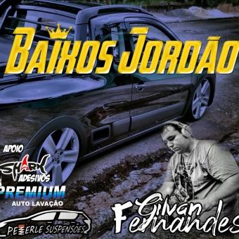 Equipe Baixos Jordao - DJ Gilvan Fernandes