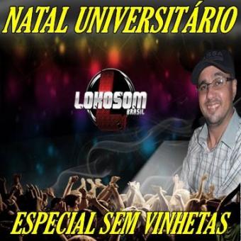 NATAL UNIVERSITÁRIO (ESPECIAL SEM VINHETAS)