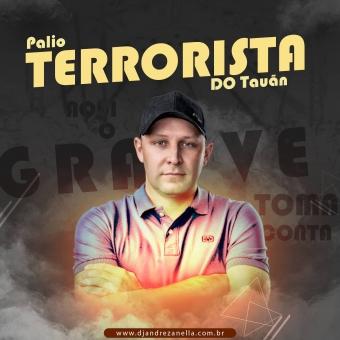 Palio Terrorista do Tauan